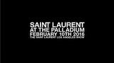 Saint Laurent'nin Sonbahar/Kış 2016 Defilesi